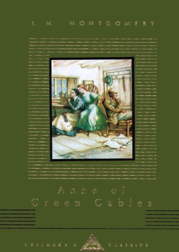 Anne of Green Gables (Everyman's Library Children's Classics) - L.M. Montgomery
