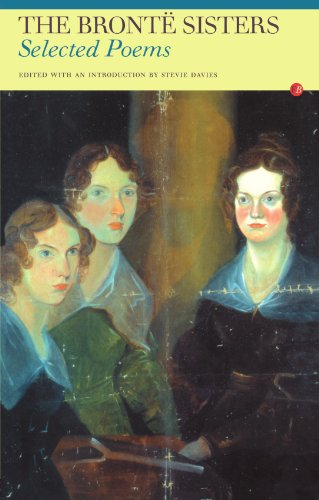 The Bronte Sisters: Selected Poems (Fyfield Books) - Anne Bronte; Charlotte Bronte; Emily Jane Bronte