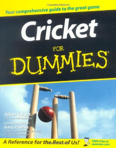 Cricket For Dummies - Julian Knight