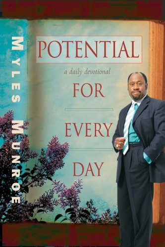 Potential for Every Day: A Daily Devotional - Myles Munroe