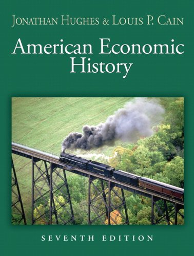 American Economic History (7th Edition) - Jonathan Hughes; Louis P. Cain