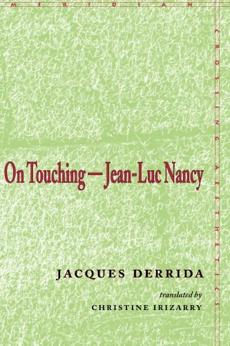 On Touching-Jean-luc Nancy - Jacques Derrida