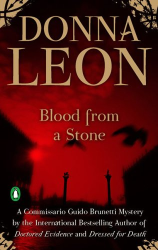 Blood from a Stone (Commissario Guido Brunetti Mysteries) - Donna Leon