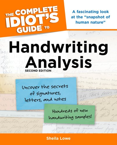 The Complete Idiot's Guide to Handwriting Analysis, 2nd Edition - Sheila Lowe