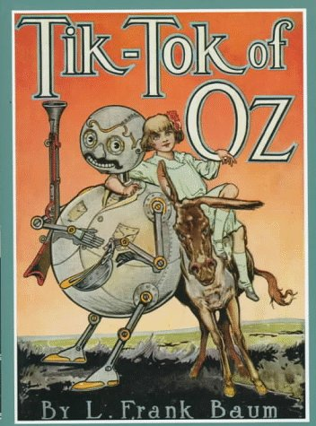 Tik-Tok of Oz (Books of Wonder) - L. Frank Baum
