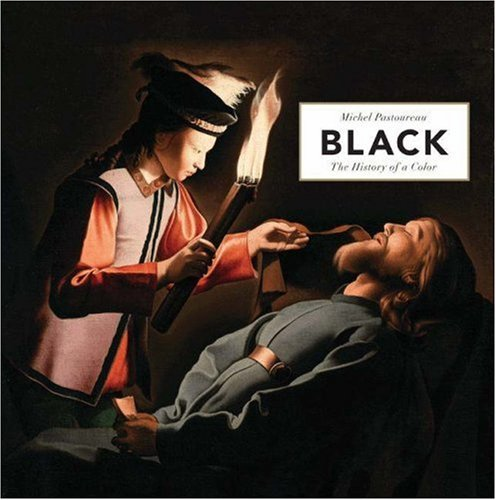 Black: The History of a Color - Michel Pastoureau