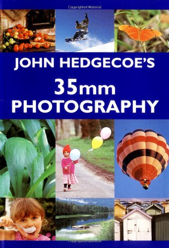 John Hedgecoe's 35mm Photography - John Hedgecoe