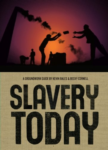 Slavery Today (Groundwork Guides) - Kevin Bales; Rebecca Cornell
