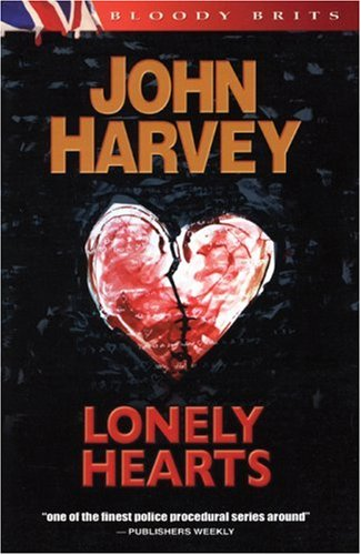 Lonely Hearts: The 1st Charles Resnick Mystery (A Charles Resnick Mystery) - John Harvey