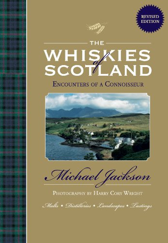 The Whiskies of Scotland: Encounters of a Connoisseur - Michael Jackson