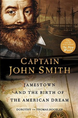 Captain John Smith: Jamestown and the Birth of the American Dream - Thomas Hoobler