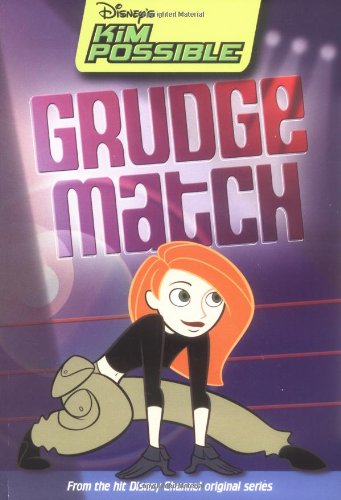 Disney's Kim Possible: Grudge Match - Book #11 - Disney Book Group