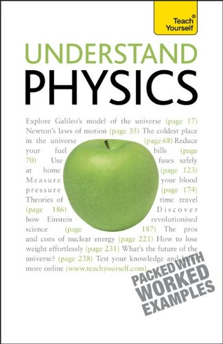 Understand Physics: A Teach Yourself Guide (Teach Yourself: General Reference) - Jim Breithaupt