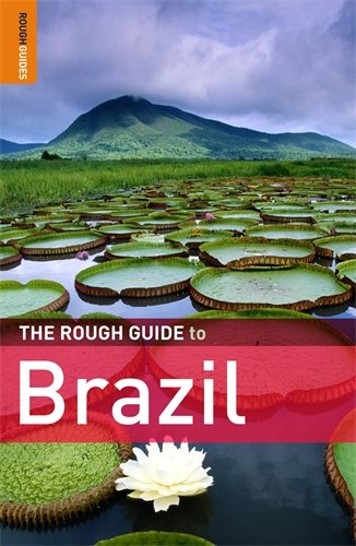 The Rough Guide to Brazil - Oliver Marshall; Dilwyn Jenkins; David Cleary