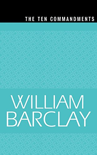 The Ten Commandments (The William Barclay Library) - William Barclay