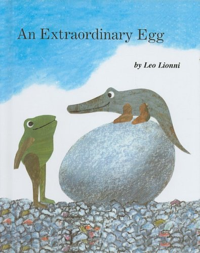 An Extraordinary Egg - Leo Lionni