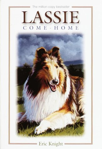 Lassie Come Home - Eric Knight