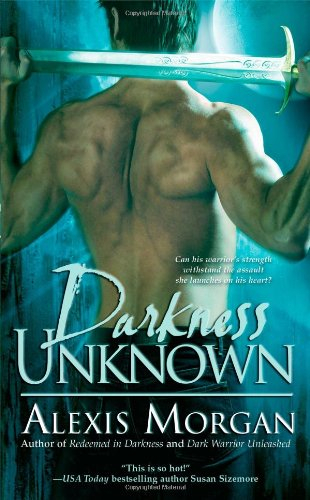 Darkness Unknown (Paladins of Darkness, Book 5) - Alexis Morgan