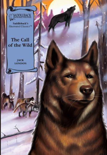 The Call of the Wild (Illustrated Classics) - Jack London