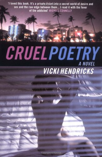 Cruel Poetry - Vicki Hendricks