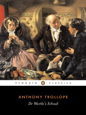 Dr. Wortle's School (Penguin Classics) - Anthony Trollope