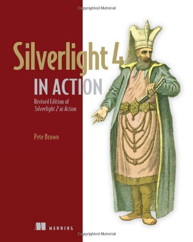 Silverlight 4 in Action - Pete Brown
