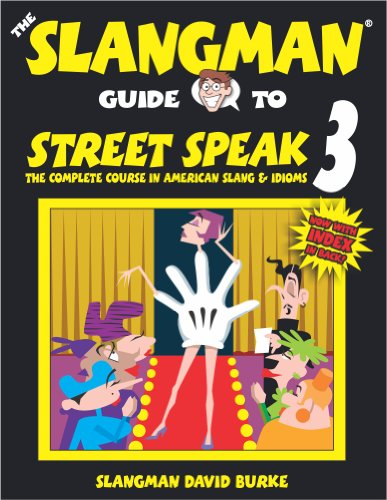 The Slangman Guide to Street Speak 3 - David Burke
