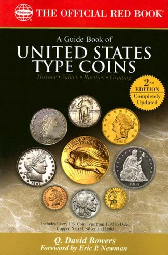 A Guide Book of United States Type Coins (The Official Red Book) - Q. David Bowers