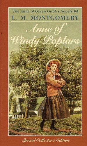 Anne Of Windy Poplars (Turtleback School  &  Library Binding Edition) (Anne of Green Gables Novels) - L. M. Montgomery