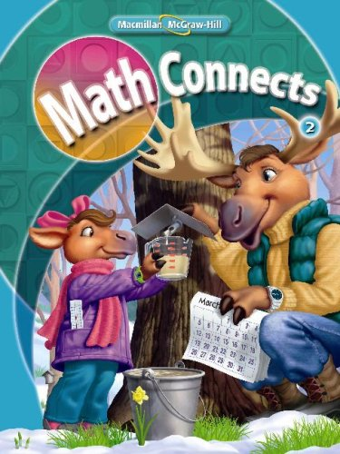 Math Connects, Grade 2, Consumable Student Edition, Volume 1 - Macmillan/McGraw-Hill