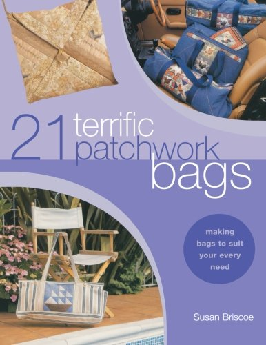 21 Terrific Patchwork Bags - Susan Briscoe
