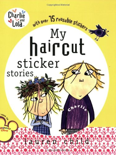 My Haircut Sticker Book (Charlie and Lola) - Lauren Child