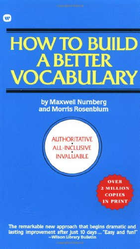 How to Build a Better Vocabulary - Maxwell Nurnberg, Morris Rosenblum
