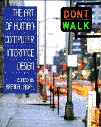 The Art of Human-Computer Interface Design - Brenda Laurel