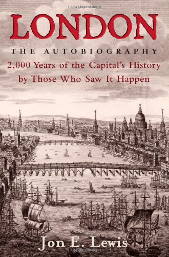 London: The Autobiography - Jon E Lewis