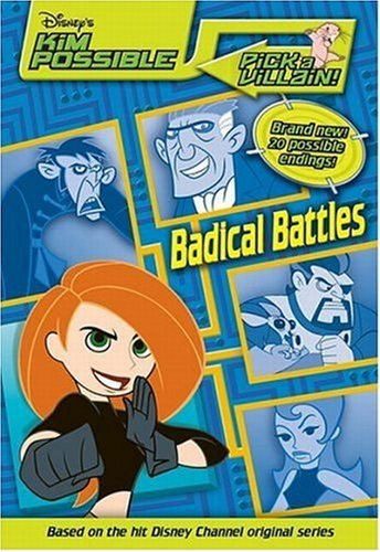 Disney's Kim Possible: Pick a Villain - Badical Battles - Book #2 - Jim Pascoe