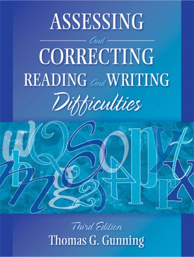 Assessing and Correcting Reading and Writing Difficulties (3rd Edition) - Thomas G. Gunning