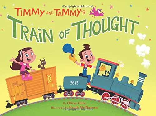 Timmy and Tammy's Train of Thought - Oliver Chin