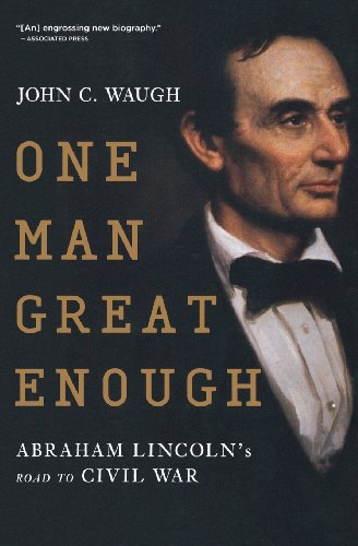 One Man Great Enough - John C. Waugh