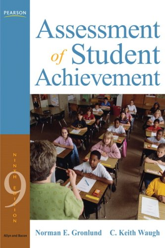 Assessment of Student Achievement (9th Edition) - Norman E. Gronlund, C. Keith Waugh