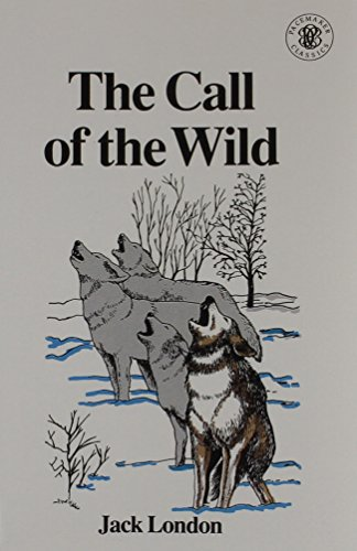 Call of the Wild (Pacemaker Classics) - Jack London