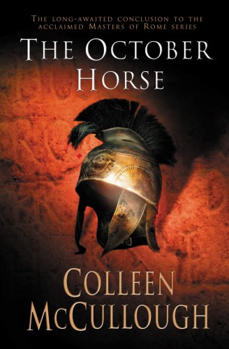 The October Horse (Masters of Rome) - Colleen McCullough