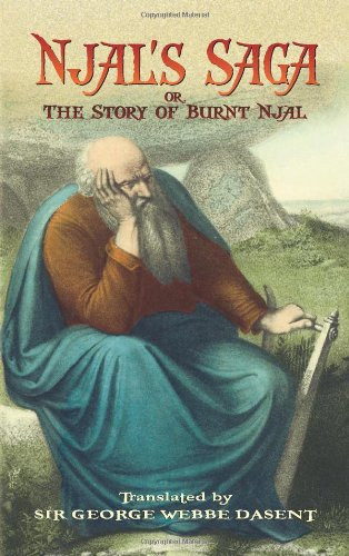 Njal's Saga: or, The Story of Burnt Njal - George Webbe Dasent