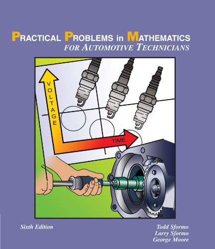 Practical Problems in Math for Automotive Technicians (Delmar's Practical Problems in Mathematics Series) - Larry Sformo; Todd Sformo; George Moore