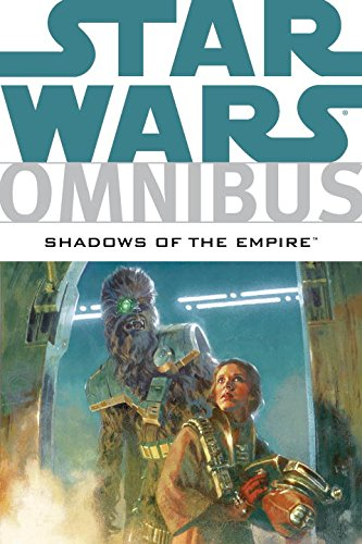 Star Wars Omnibus: Shadows of the Empire - Steve Perry; Michael A. Stackpole; John Wagner; Timothy Zahn