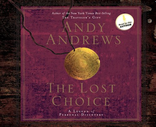 The Lost Choice Audiobook - Andy Andrews
