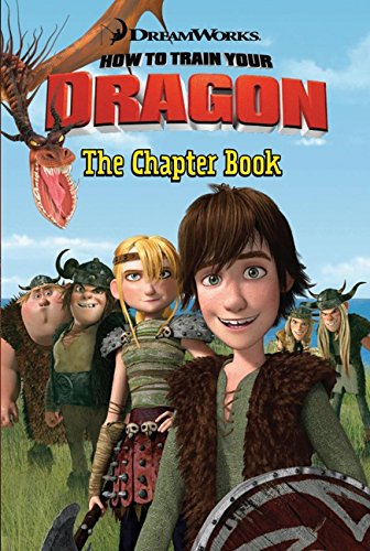 How to Train Your Dragon: The Chapter Book (DreamWorks How to Train Your Dragon (Harperfestival)) - J. E. Bright