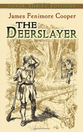 The Deerslayer (Dover Thrift Editions) - James Fenimore Cooper