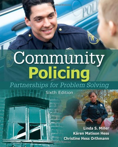 Community Policing: Partnerships for Problem Solving - Linda S. Miller, K?ren M. Hess, Christine M.H. Orthmann