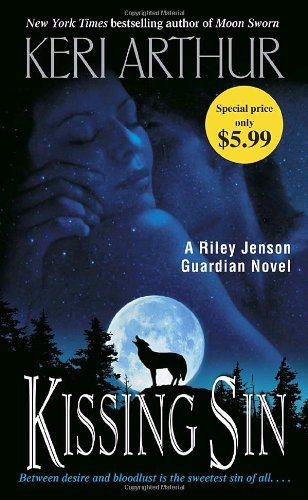 Kissing Sin (Riley Jenson Guardian) - Keri Arthur